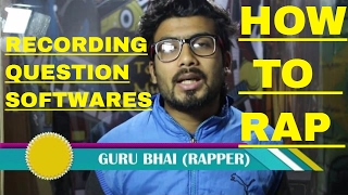 Howtorap | Recordings | Softwares | Question | Answers | Rap Tips | HINDI RAP | GURU BHAI RAPPER