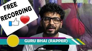 Thanks Must watch for Gift free Recording till 29/4/17 | HOWTORAP IN HINDI | GURU BHAI RAPPER