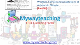 Science Class 7 Chapter 7 Part 7|Weather, Climate and Adaptations of Animals to Climate|