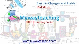 Physics class 12 Chapter 1 Part 7|Electric Charges and Fields |Physics Chapter 1 for Class 12|