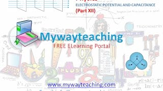 Physics Class 12 Chapter 2 Part 12|ELECTROSTATIC POTENTIAL AND CAPACITANCE|
