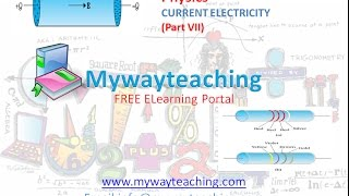 Physics Class 12 Chapter 3 Part 7|CURRENT ELECTRICITY|