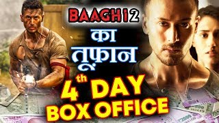 BAAGHI 2 UNSTOPPABLE, 4th Day Box Office Collection | Tiger Shroff
