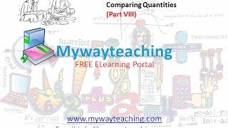 Math Class 7 Chapter 8 Part VIII| Comparing Quantities | Comparing Quantities for class 7|