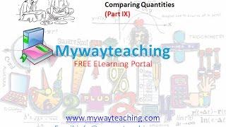 Math Class 7 Chapter 8 Part IX| Comparing Quantities | Comparing Quantities for class 7|