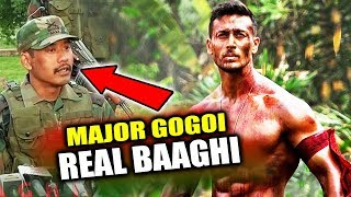 Meet Real Hero Of Tiger Shroff's BAAGHI 2, Major Gogoi