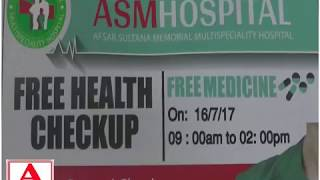 ASM Hospital Free Health Checkup  & Free Medicine Camp Gulbarga A.Tv  15-7-2017