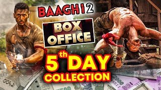 BAAGHI 2 | 5TH DAY OFFICIAL BOX OFFICE COLLECTION | Tiger Shroff