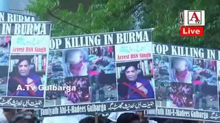 Gulbarga Muslims Protest against the Killing innocent Rohingya Muslims in Myanmar A.Tv News 8-9-2017