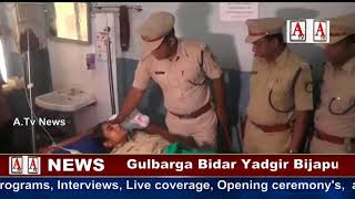 Gulbarga Me Dacoits Attached Lady inspector & Constable injured A.Tv News 8-10-2017