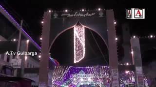 Melad Un Nabi Exclusive From Darga Haz Khwaja Bande Nawaz (Rh) Gulbarga