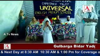 Jalsa Milad Un Nabi By Universal School Gulbarga A.Tv News 14-12-2017