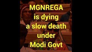 MGNREGA Is Dying a Slow Death under Modi Govt.