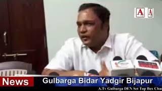 Dr Tanveer Asif Zerdi Gulbarga North Se Congress Ticket Ke Dawedar A.Tv News 15-3-2018