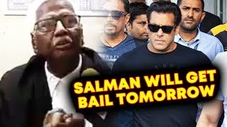 Salman Khan's Lawyer Claims He Will GET BAIL Tomorrow   Blackbuck Case 5 Years Jail
