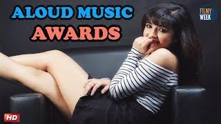 Aloud Music Awards 6th Edition : Shirley Setia   Hard Kaur   Euphoria