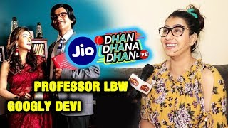 Shilpa Shinde OPENS UP On Her Character Googly Devi   Jio Dhan Dhana Dhan Live With Sunil Grover
