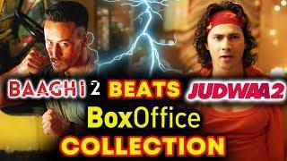 Tiger Shroff's BAAGHI 2 Beats Varun Dhawan's JUDWAA 2