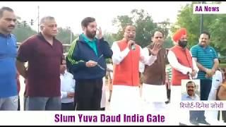 Slum Yuva daud India Gate