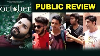 OCTOBER Movie | Second Show Public Review | Varun Dhawan, Banita Sandhu