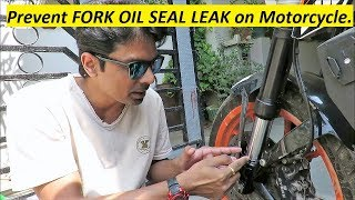 Prevent FORK OIL SEAL LEAK on Motorcycle.
