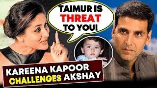 Taimur Ali Khan Is THREAT To Akshay, Kareena Kapoor CHALLENGES Akshay Kumar
