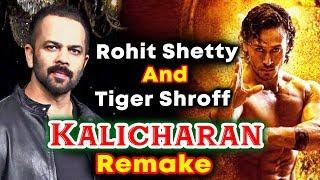 Tiger Shroff In Rohit Shetty's Kalicharan Remake?