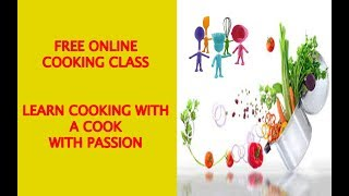 Cooking sikhe online woh bhi free Mai    Register kare  Free Cooking Classes Online