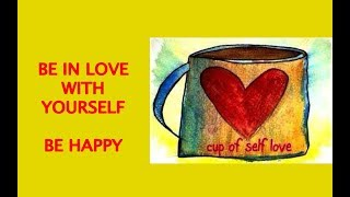 Care For Yourself|| Way To Happiness|| Love Yourself|| aapna khayaal khud kaise rakhe
