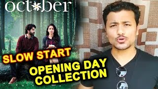 OCTOBER Movie | Opening Day Collection | Slow Start At Box Office | Varun Dhawan, Banita Sandhu