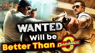 Salman Khan's Dabangg 3 Will Be BIGGER And BETTER Than WANTED, Says Prabhu Deva