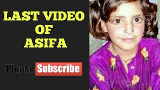 Last Video Of Asifa - Goes Viral - Must Watch - Asifa Bano - Kathau