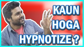 KG is Here || HYPNOTIZE KAUN HUA?
