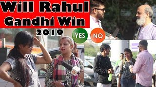 Will Rahul Gandhi Win the 2019 Elections | Yes Or No - Public Opinion | Unglibaaz