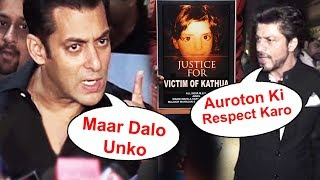 Salman And Shahrukh Strong Reaction On Asifa Kathua Case | Justice For Asifa