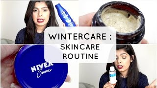 Winter Care : Skincare Routine | 2016
