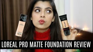 Loreal Infalliable Pro Matte Foundation Review | Maybelline Fit me VS Loreal Pro matte
