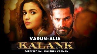 KALANK FIRST LOOK | Varun Dhawan, Alia Bhatt, Sanjay Dutt, Madhuri, Sonakshi, Aditya