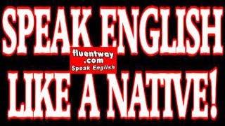 Spoken English.