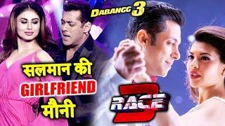 Mouni Roy To Play Salman's Girlfriend In Dabangg 3, Sunn Baby Sunn Song Race 3 Song Will Be HIT