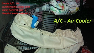 How to convert table fan into Air conditioning cooler with saline box & pipe ( waste material )