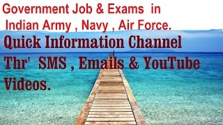 Government   Jobs and Exams in Indian Army , Navy , Air  force