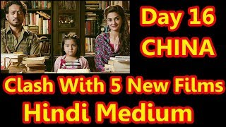 Hindi Medium Collection Day 16 In CHINA I Will Clash With 5 New Releases