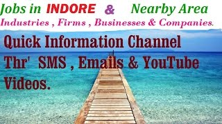 JOBS in INDORE  for Freshers & graduates. Industries,  companies.