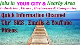 JOBS in Your CITY   for Freshers & graduates. Industries,  companies.