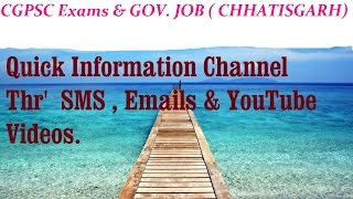 CGPSC  ( CHHATTISGARH ) Exams , Govt. Jobs. Answer Key. Papers. Information - SMS , E-mails