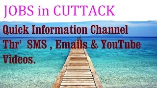 JOBS in CUTTACK    for Freshers & graduates. Industries,  companies.