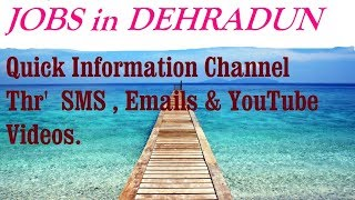 JOBS in DEHRADUN  for Freshers & graduates. Industries, companies