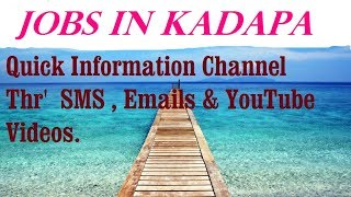 JOBS in KADAPA  for Freshers & graduates. Industries, companies.