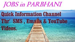 JOBS in PARBHANI  for Freshers & graduates. Industries, companies
